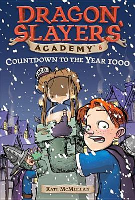 Image for Countdown to the Year 1000 (Dragon Slayers' Academy #8)