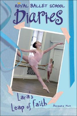 Image for Lara's Leap of Faith #2 (Royal Ballet School Diaries)