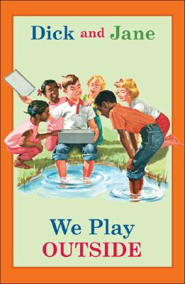 Image for Dick and Jane: We Play Outside