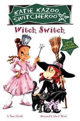Witch Switch : Katie Kazoo, Switcheroo Super Special, NANCY E. KRULIK