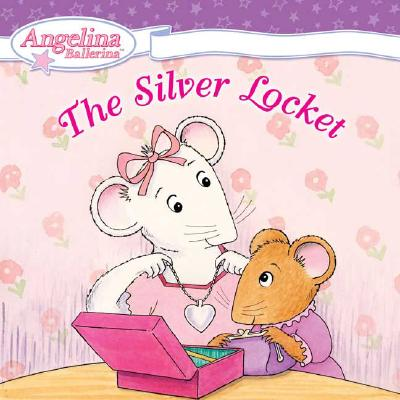Image for The Silver Locket (Angelina Ballerina)
