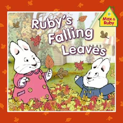 Ruby's Falling Leaves (Max and Ruby), Rosemary Wells