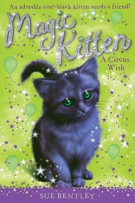 Image for A Circus Wish #6 (Magic Kitten)