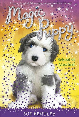 School of Mischief #8 (Magic Puppy), Bentley, Sue
