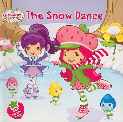The Snow Dance (Strawberry Shortcake), Amy Ackelsberg