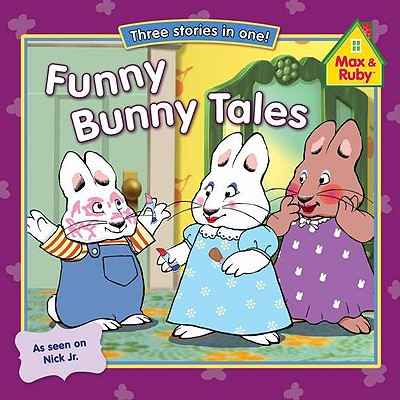 Image for Funny Bunny Tales (Max and Ruby)