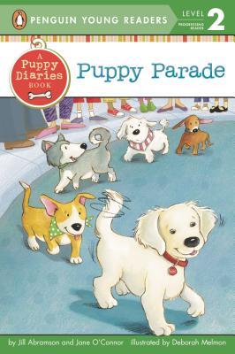 Puppy Parade (Penguin Young Readers, Level 2), Abramson, Jill; O'Connor, Jane