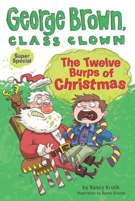 "Image for ""The Twelve Burps of Christmas (George Brown, Class Clown)"""