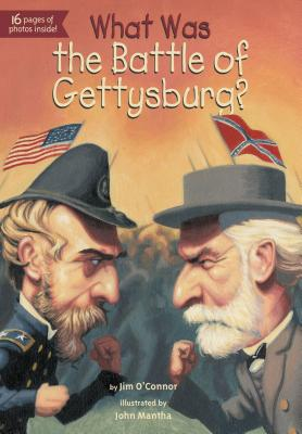 What Was the Battle of Gettysburg?, O'Connor, Jim