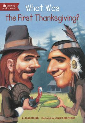 WHAT WAS THE FIRST THANKSGIVING?, HOLUB, JOAN