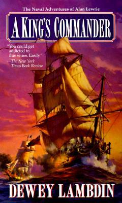 A King's Commander (Alan Lewrie Naval Adventures), Lambdin, Dewey