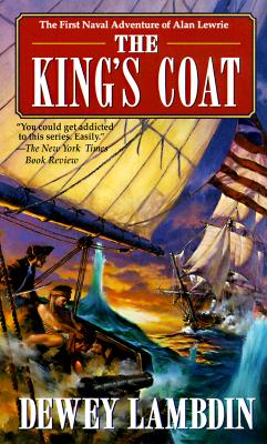 Image for The King's Coat (Alan Lewrie Naval Adventures (Paperback))