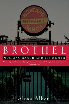Brothel: Mustang Ranch and Its Women, Albert, Alexa
