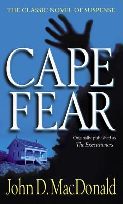 Cape Fear, MacDonald, John D.