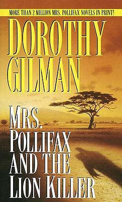 Mrs. Pollifax and the Lion Killer (Mrs. Pollifax Mysteries), Gilman, Dorothy
