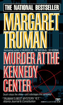 Murder at the Kennedy Center, Truman, Margaret