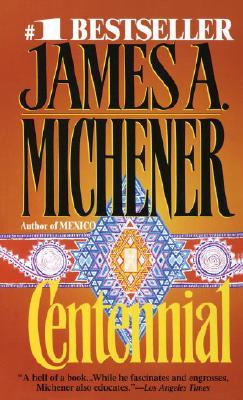 Centennial, James A. Michener