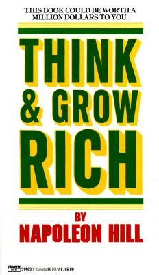 Think and Grow Rich: The Andrew Carnegie formula for money making, NAPOLEON HILL