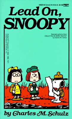 Lead On, Snoopy, Schulz, Charles M.