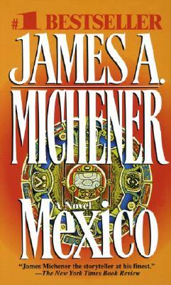 Mexico, JAMES A. MICHENER