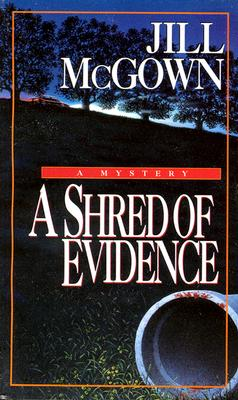 A Shred of Evidence, McGown, Jill
