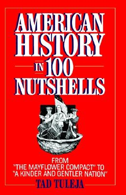 Image for AMERICAN HISTORY IN 100 NUTSHELLS