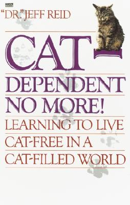 Cat-Dependent No More: Learning to Live Cat-Free in a Cat-Filled World, Reid, Jeff