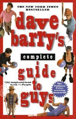 Image for Dave Barrys Complete Guide to Guys : A Fairly Short Book