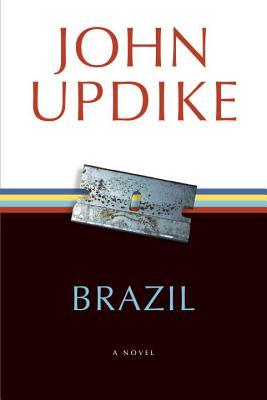 Brazil: A Novel, Updike, John
