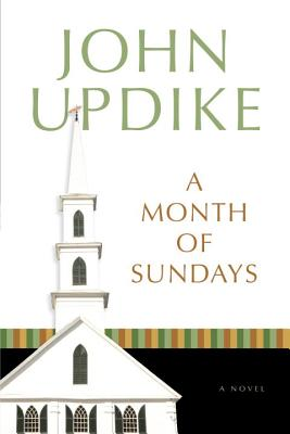 A Month of Sundays: A Novel, Updike, John