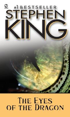 The Eyes of the Dragon (Signet), STEPHEN KING