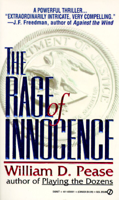 The Rage of Innocence, William D. Pease