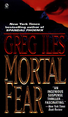 Mortal Fear, Iles, Greg