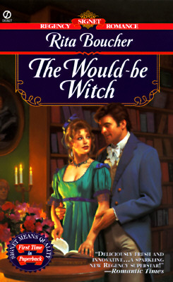 The Would-be Witch (Signet Regency Romance), Rita Boucher