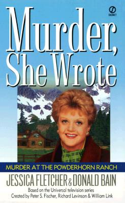 Image for Murder At The Powderhorn Ranch (Murder She Wrote 11)