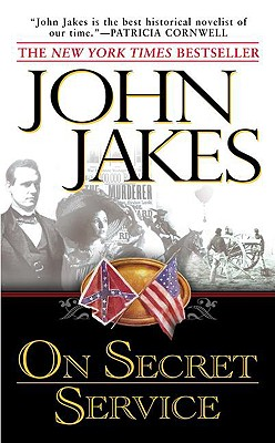 On Secret Service, JOHN JAKES