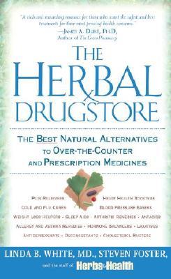 The Herbal Drugstore, Linda B. White, Steven Foster