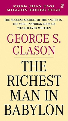 RICHEST MAN IN BABYLON, T, CLASON, GEORGE
