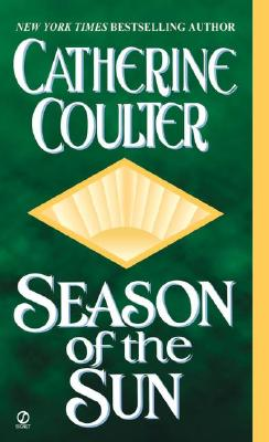 Season of the Sun, Catherine  Coulter