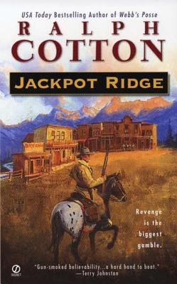 Jackpot Ridge, RALPH COTTON