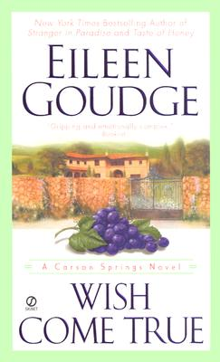 Wish Come True (Carson Springs Novel (Paperback)), EILEEN GOUDGE