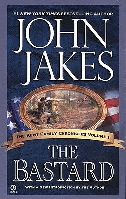 Image for The Bastard (The Kent Family Chronicles)