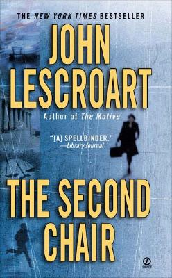 The Second Chair, Lescroart, John