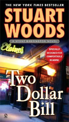 Two Dollar Bill (A Stone Barrington Novel), Woods, Stuart