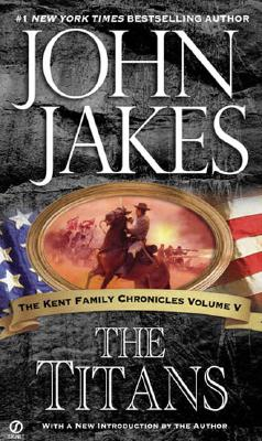 Image for The Titans (Kent Family Chronicles)