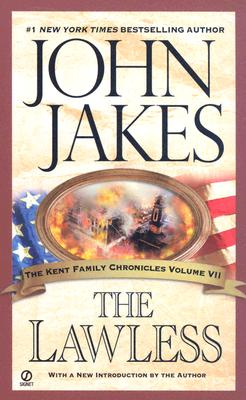 Image for The Lawless (The Kent Family Chronicles)