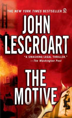 The Motive, Lescroart, John