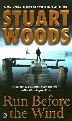 Run Before the Wind (Will Lee Novel), STUART WOODS
