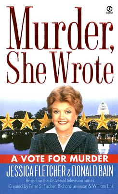 Image for Murder, She Wrote: A Vote for Murder