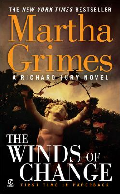 The Winds of Change (Richard Jury Mysteries (Paperback)), MARTHA GRIMES